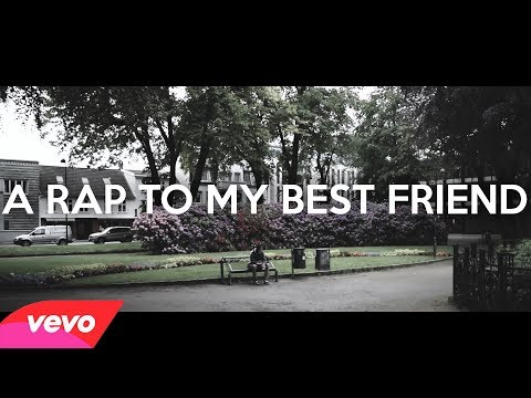 A Rap To My Best Friend (OFFICIAL MUSIC VIDEO)