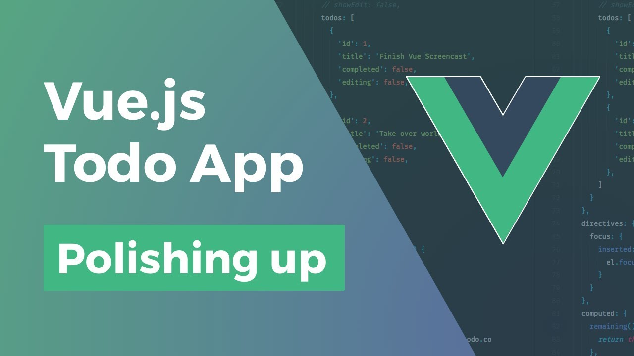 Vue.js Todo App - Polish (Validation, Animation, Spinners)  - Part 12