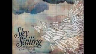 Take Me Somewhere Nice- Sky Sailing