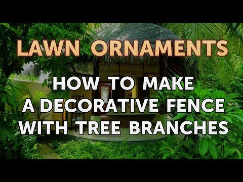 How to Make a Decorative Fence With Tree Branches