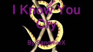 I Know You Cry lyrics