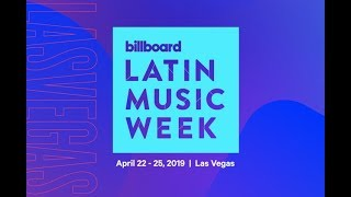 "Billboard Latin Music Week 2019 ""LIVE @ Las Vegas [Full] STREAM"