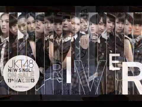 JKT48 - River (Post/Hard Core) Version