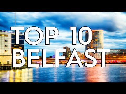 ✅ TOP 10: Things To Do In Belfast