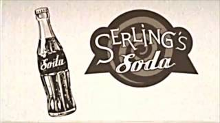 Enjoy Serling's Soda!