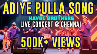 Adiye Pulla Song | Havoc Brothers Live Performance @ Chennai | தமிழ் டிவி