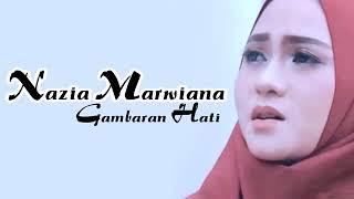 Gambar cover Gambaran Hati-Nazia Marwiana// ~lirik dan video~