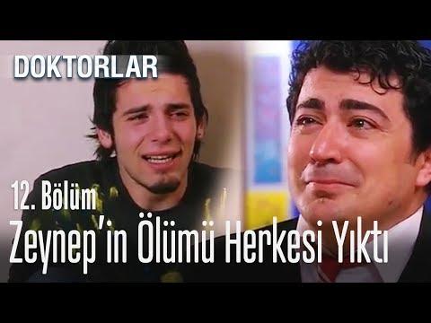 Zeynep'in ölümü herkesi yıktı - Doktorlar 12. Bölüm