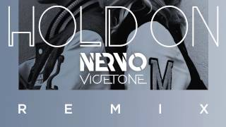 NERVO - Hold On (Vicetone Remix)