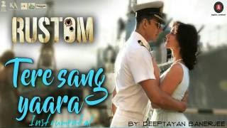 Rustom - Tere Sang Yaara (Piano Instrumental Cover)