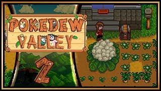 PokeDew Valley - Episode 2: Giant Crops!