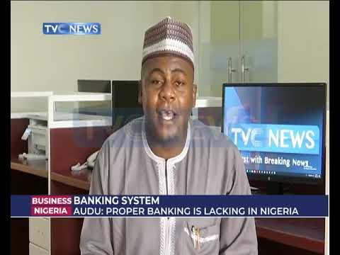 Economist Aliyu Audu dissects Nigeria's Banking System