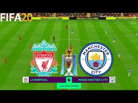 FIFA 20   Liverpool Vs Manchester City - 19/20 Premier League - Full Match & Gameplay