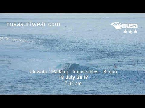 18 - 07 - 2017 / ✰✰✰ / NUSA's Daily Surf Video Report from the Bukit, Bali.