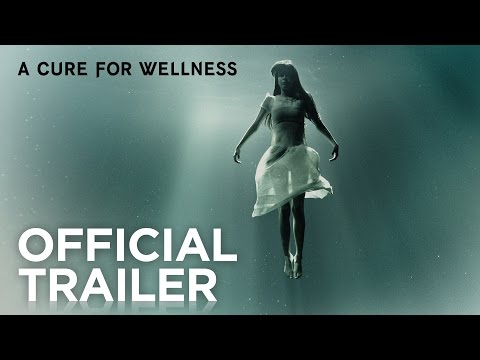 A CURE FOR WELLNESS | Trailer 1 | In Cinemas March 16