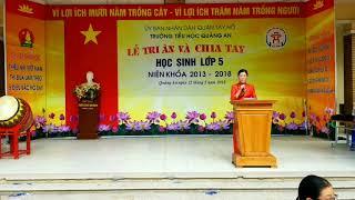 LỄ TRI ÂN VÀ CHIA TAY Học sinh lớp 5 2013 - 2018 Tiểu Học Quảng An