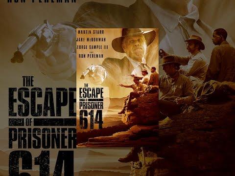 The Escape of Prisoner 614