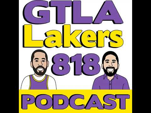 GTLA Lakers 818 Episode 6 - Second Warriors Overtime Game