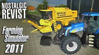 YOU WON'T BELIEVE HOW THIS GAME HAS CHANGED | Farming Simulator 2011 Revisited