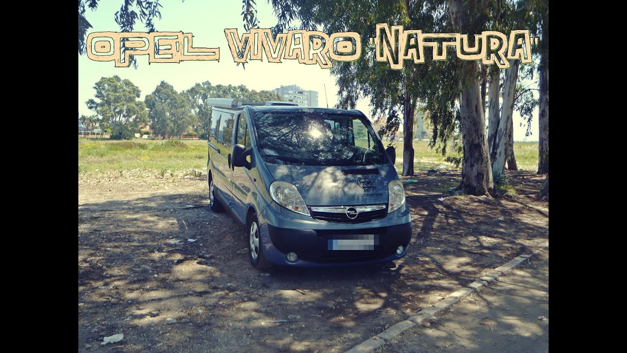 opel vivaro natura acl camper youtube. Black Bedroom Furniture Sets. Home Design Ideas