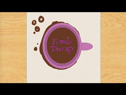 Female Therapy Episode One: Pilot