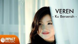 Gambar cover Ku Berserah - Veren