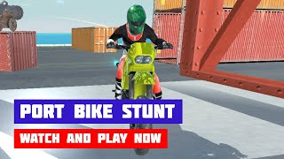 Port Bike Stunt · Game · Gameplay