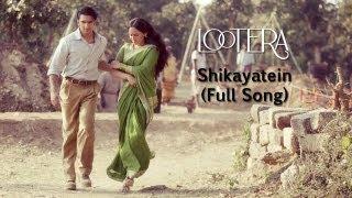 Shikayatein (Full Song) - Lootera