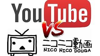 ニコニコ動画 VS YouTube