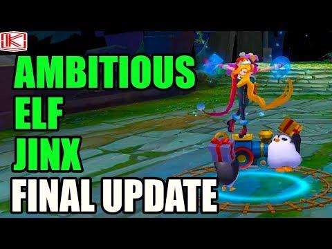 3D AMBITIOUS ELF JINX SKIN SPOTLIGHT FINAL UPDATE - League of Legends