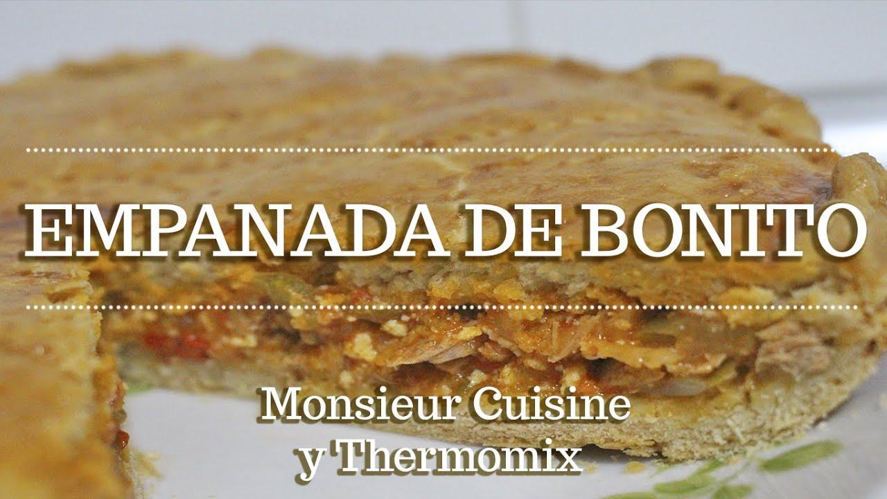 EMPANADA DE BONITO en Monsieur Cuisine Connect | Ingredientes Entre Dientes