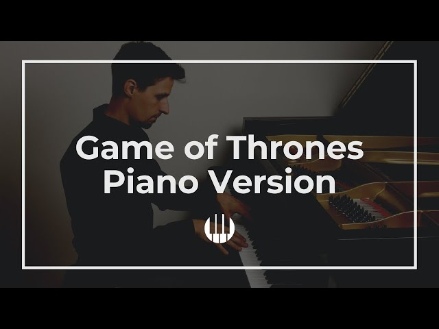 Game of Thrones Theme Piano Version
