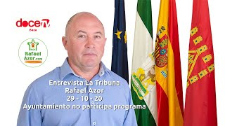 Rafael Azor en La Tribuna de 12 TV / 29 - 10 - 20 - Ayuntamiento no participa programa