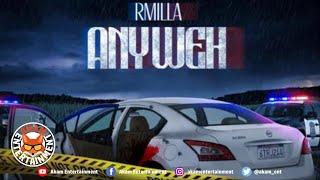 Rmilla - Anyweh - March 2020