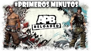 APB Reloaded Gameplay Español | Primeros Minutos | MMOrpg Shooter Free