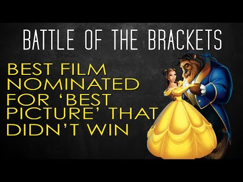 Battle the Brackets! #9 - Best Film Nominated For 'Best Picture' That Didn't Win