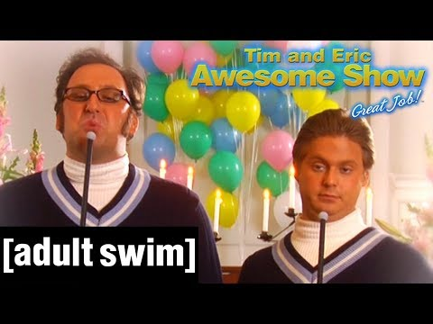 Here She Comes | Tim and Eric Awesome Show, Great Job! | Adult Swim DE