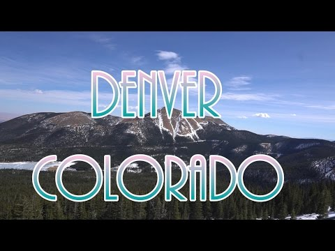 FIRST TIME IN COLORADO!  Denver