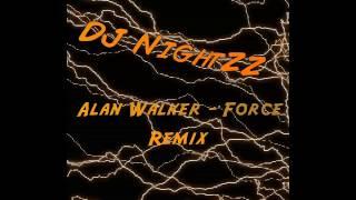 Alan Walker Force Remix