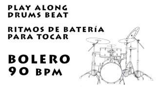 Play along drums bolero 90 bpm :: Batería Para Tocar bolero 90 bpm