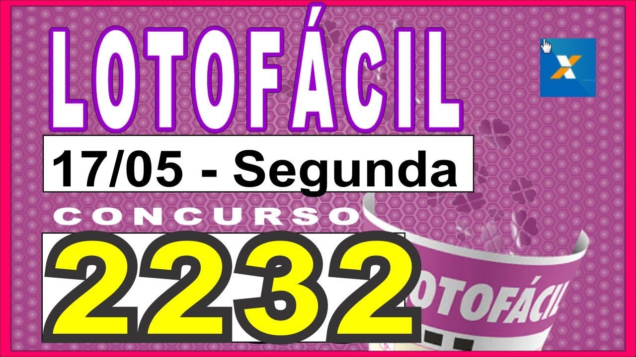 Download LOTOFÁCIL 2232 do dia 17/05 Segunda-feira - Resultado do Concurso 2232 da Lotofcil | LotoNews