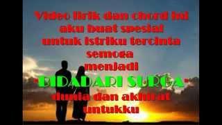 Lirik dan chord lagu | Bidadari surgaku, uje al buckori