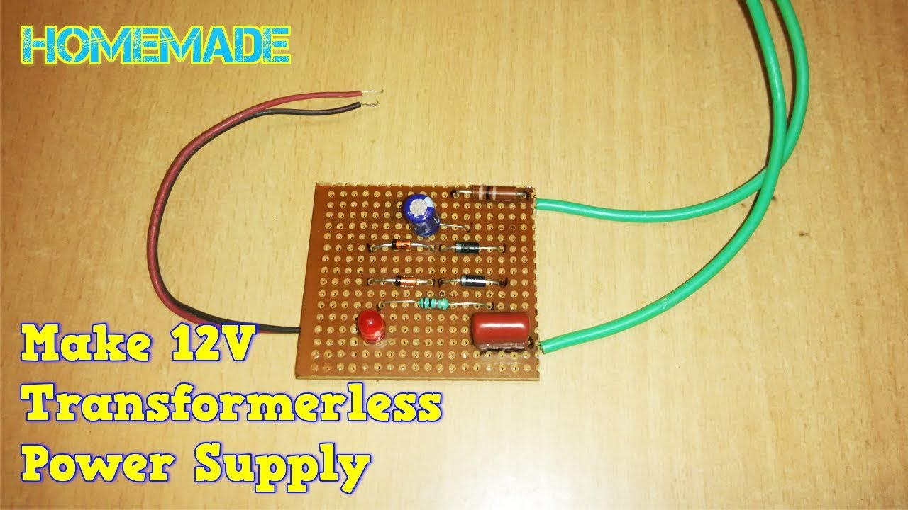how to make 12v transformerless power supply at home [ 1280 x 720 Pixel ]