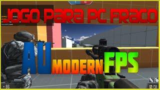 JOGO PARA PC FRACO 2016 - AU Modern FPS