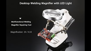 Unboxing and Review !!! Multifunctional Welding LED Helping Hand Soldering Iron Stand Lens Tool