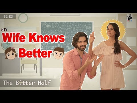SIT | The Better Half | WIFE KNOWS BETTER | S2 E3