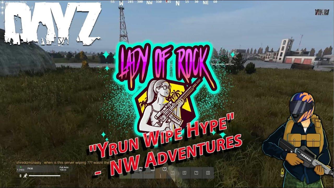 Dayz - Episode 28 - Yrun Wipe Hype   Weird Butt Stuff   NW