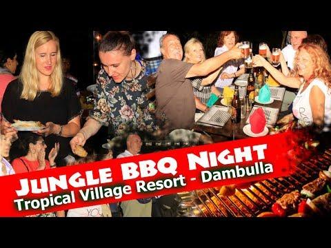 Jungle BBQ Night - Tropical Village Resort Dambulla Sri Lanka