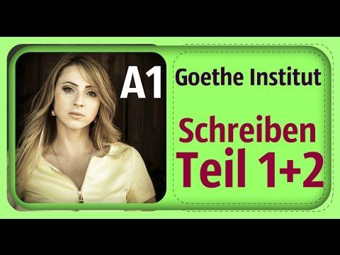 Deutsch A1 Goethe Institut Schreiben Teil 1 Teil 2 Youtube