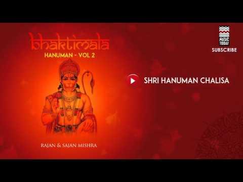 Shri Hanuman Chalisa - Rajan & Sajan Mishra